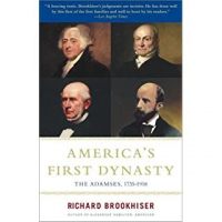 America's First Dynasty: The Adamses
