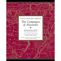 The Landmark Arrian - Campaigns of Alexander