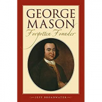 George Mason: Forgotten Father